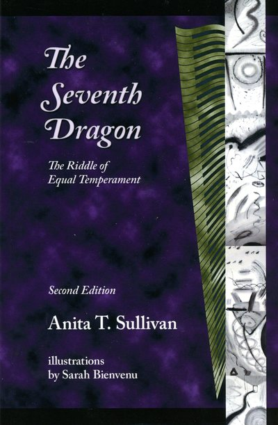 The Seventh Dragon: ​The Riddle of Equal Temperament